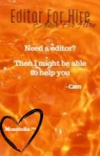 Editor For Hire | Cam by moantella
