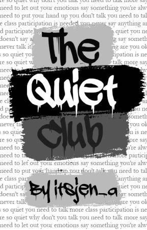 The Quiet Club by itsjen_a
