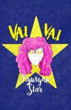 Vai, Vai, Nyuryko Star! by Neofafadjmoreira