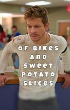 Of Bikes and Sweet Potato Slices (A 'The Resident' Fanfic) by Bubbly88Tay