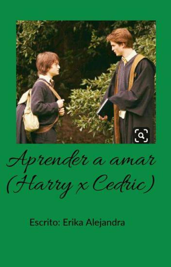 Aprender a amar ~Harry x Cedric