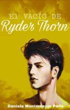 El vacío de Ryder Thorn by DanMontemayor02