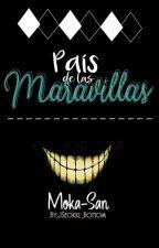 País de las Maravillas. by MOKA-SAN