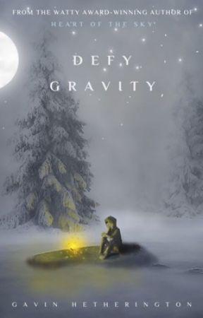 Defy Gravity by GavGav7
