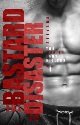 The Bastard of Disaster (The Manila Lady Killers Series #1)