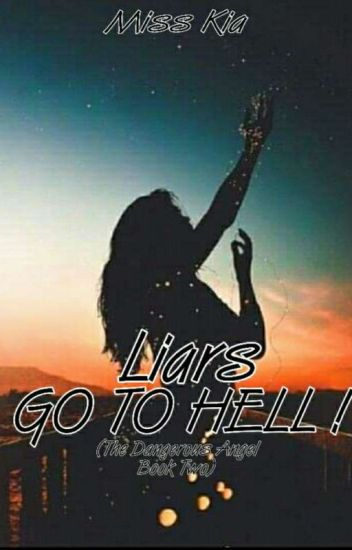 Liars go to Hell(Book 2 of T.D.G)