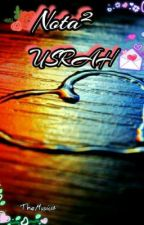 N0T4² USrah by TheMusic18