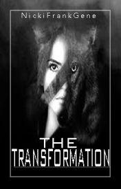The transformation by NickiFrankGene