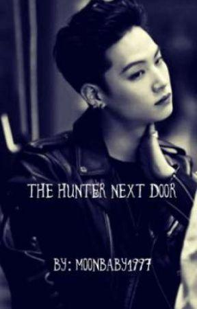 The Hunter Next Door  by Moonbinnie0983