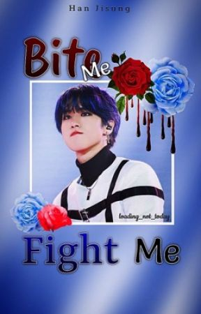 Bite Me, Fight Me - h.js by Loading_not_today