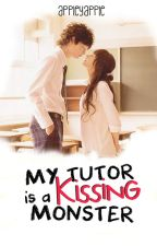 My Tutor Is A Kissing Monster by AppleyApple