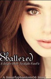 Shattered by smurfyphantom06