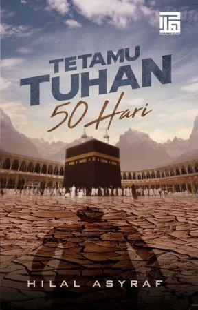 Tetamu Tuhan 50 Hari by HilalAsyraf