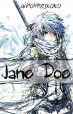Jane Doe by aiholmesxoxo