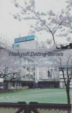 HQ! Dating Series ‹ Oikawa Tōru › by prdsdefbum