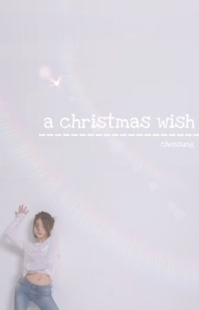 a christmas wish ◇ chensung by yoongisdickpics