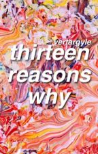 thirteen reasons why ✶ 5sos by vertargyle