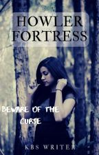 Howler Fortress by kbswriter