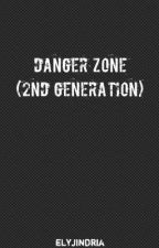 Danger Zone 2nd Generation by elyjindria
