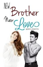 New Brother | New Love by ohwecouldbeheroes