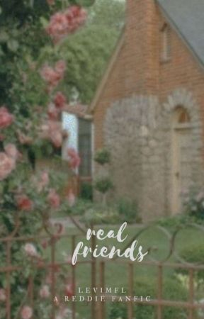 real friends | fack by thollandx