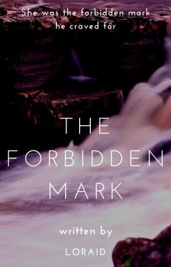 The Forbidden Mark (Book 1)