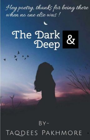 The Dark and Deep   A Poetry Words - Love should be forever