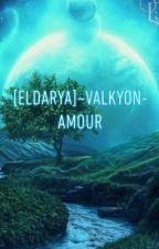 Eldarya / Valkyon - Amour by YoyoCoco_21