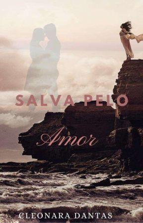 Salva Pelo Amor by cleonaradantas