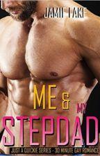 Me & My Stepdad Book 1 by jamielakenovels