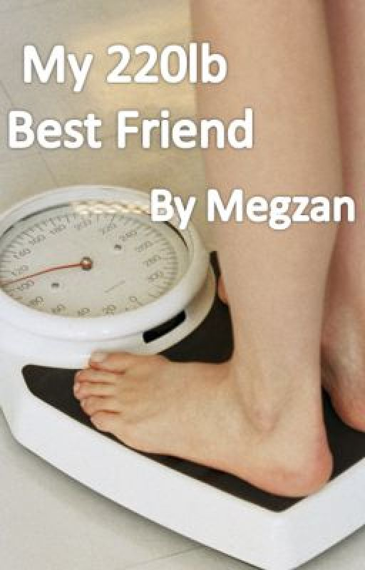 My 220lb Best Friend - The Beginning by Megzan