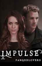 Impulse (S.R) Book 2 by fangedlovers