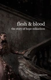 The Twisted Life Of Hope Mikaelson by xXVivantXx