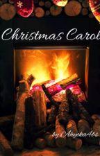 Christmas Carol  by Ahyoka4bs