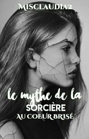 Le mythe de la sorcière au coeur brisé  by misclaudia2