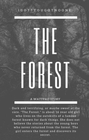 The Forest by IGOT7yougotnoone