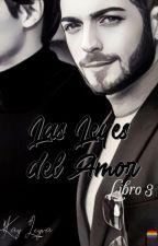 Leyes del  Amor Libro 3 by kayleyva