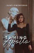 TAMING APOLLO | ongoing by -sunflowerperks