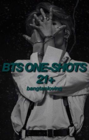 BTS ONE SHOTS 21+ by bangtanlovinq