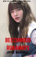 Beechwood Runaways by _AwkwardAuthor