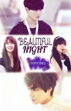 Beautiful Night | Korean Story by sanraes