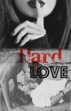 Hard Love by moonally__