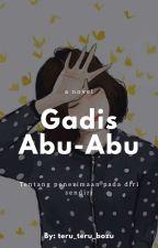 Gadis Abu-Abu by teru_teru_bozu