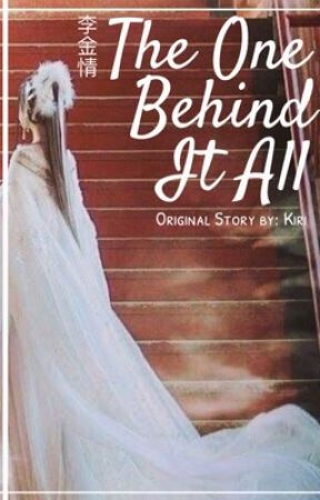 Li Jin Qing: The one behind it all by Someone-Reading
