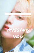 I'm Missing you || VSOO FF by IGOTSTRAWBERRYJAM