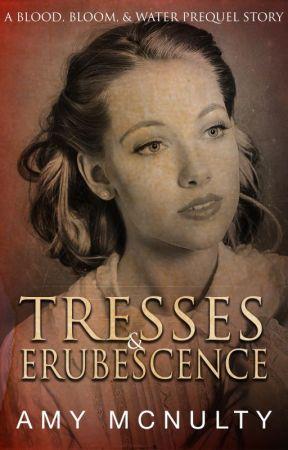 Tresses & Erubescence by AmyMcNulty