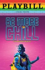 Be More Chill shit  by Gay_Weird_Shit