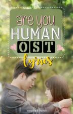 Are You Human Too? OST Lyrics (COMPLETE) by hyesuri
