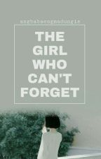 The Girl Who Can't Forget by AngBabaengMadungis