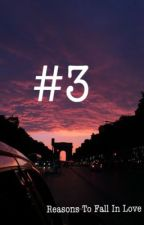 #3 Reasons to Fall in Love by franatic